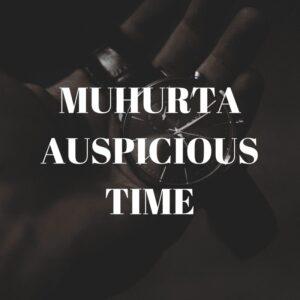 Muhurta (Auspicious Time)