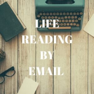 Life reading by email