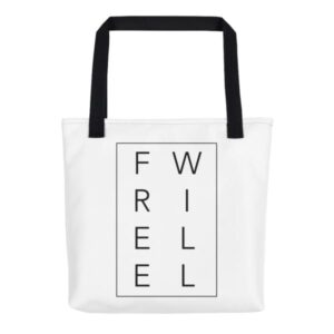 Free Will Tote Bag